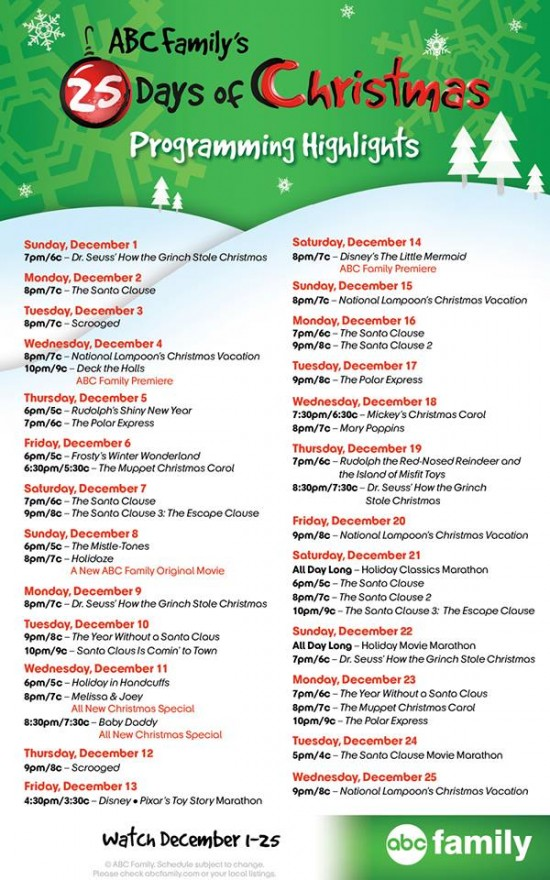 This is the 2014 ABC Family 25 Days of Christmas schedule.